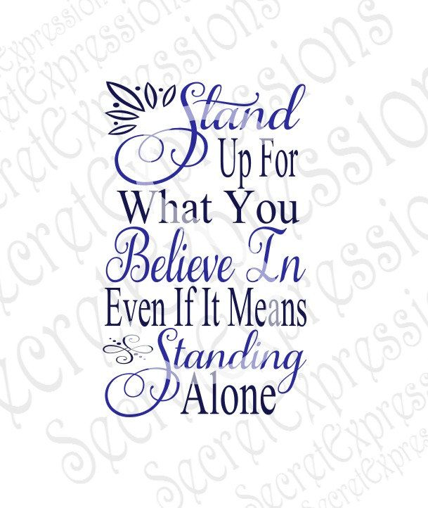 Stand Up For What You Believe In Svg Inspirational   Etsy