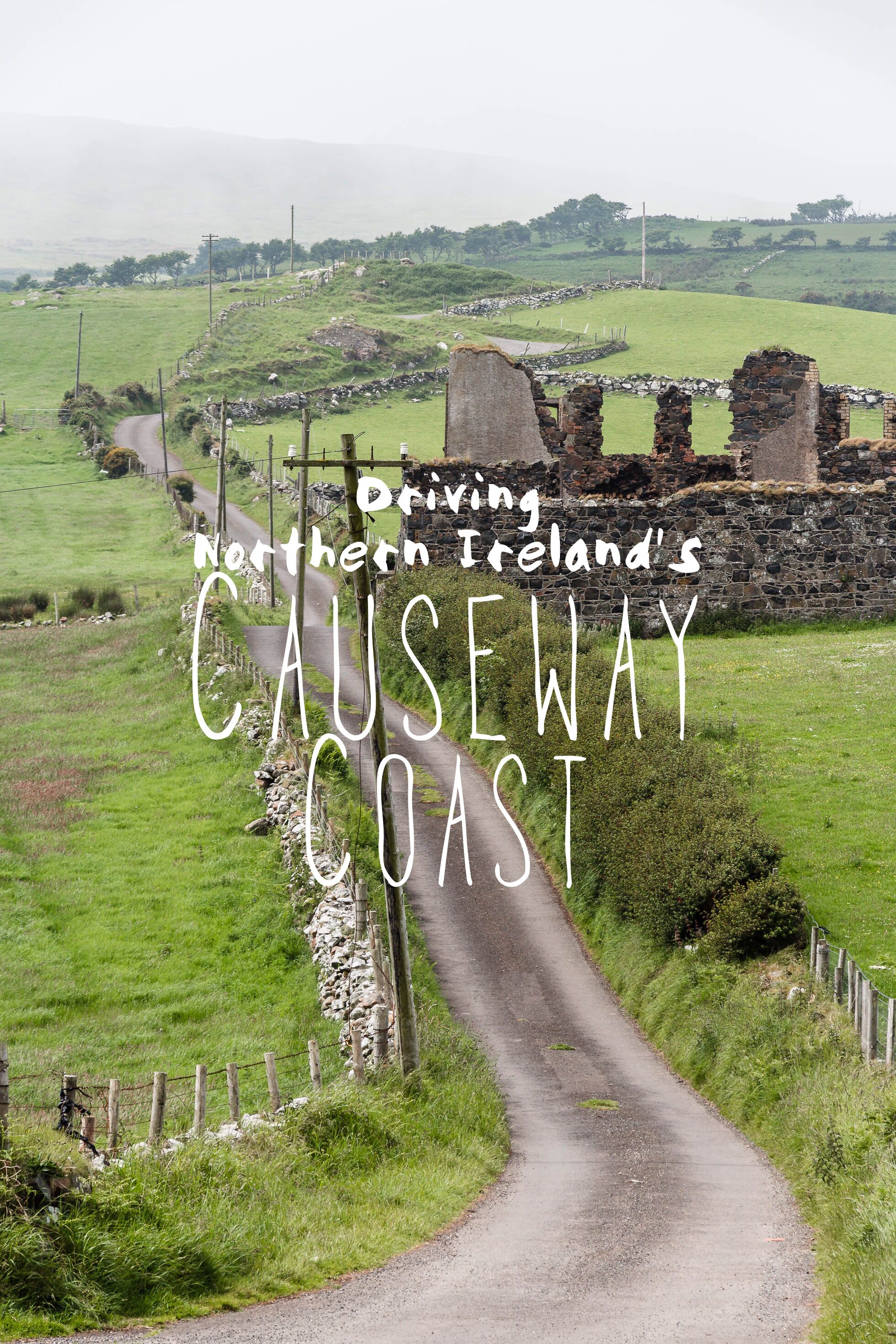 Driving The Causeway Coast Northern Ireland A Day Road Trip - Ireland trip