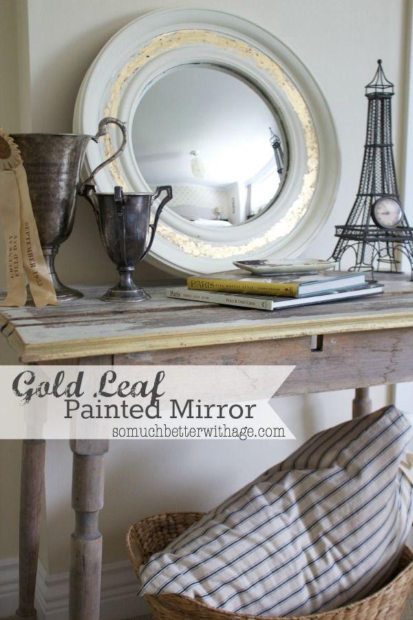 Gold leaf painted mirror via somuchbetterwithage.com #goldleaf #mirror #chalkpaint