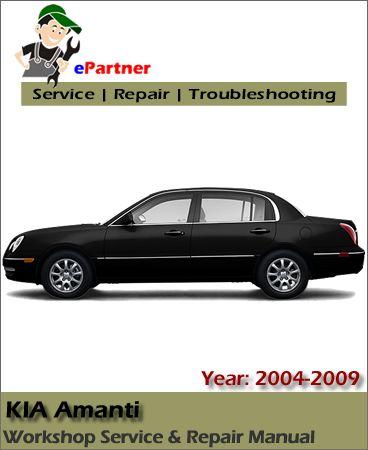 kia amanti service repair manual 2004 2009 kia service manual rh pinterest com 2004 Kia Amanti Problems 2004 Kia Amanti Problems