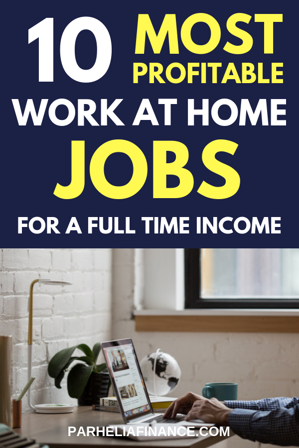 10 Most Profitable Work At Home Jobs For 2018 Business Work At