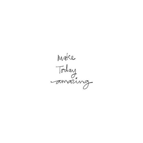 Good Morning Quotes Liked On Polyvore Featuring Text Words