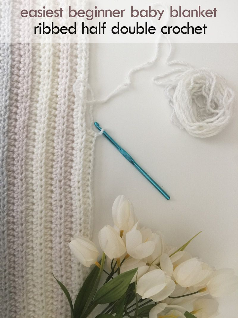 Half Double Crochet Stitch Tutorial and the Easiest Crochet Baby ...