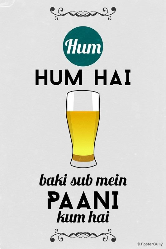 Hum Quote Inspiration Hum Hum Hai Beer Quote  Beer Quotes