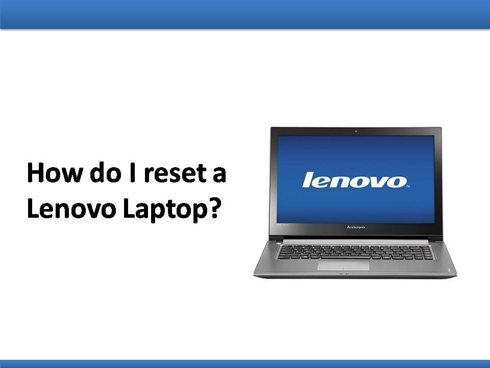 How do I reset a Lenovo Laptop? | Lenovo laptop, Lenovo ...