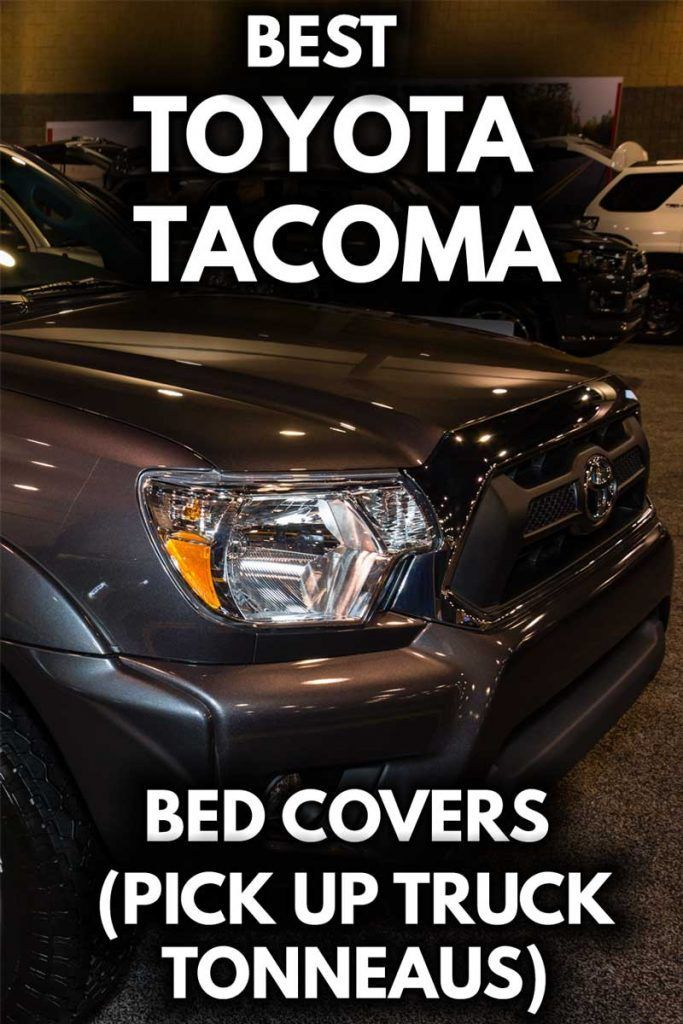 Best Toyota Bed Covers (Pickup Truck Tonneaus