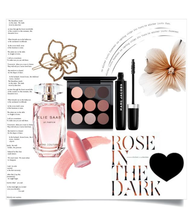 """Rose in the Dark..."" by captainsilly ❤ liked on Polyvore featuring beauty, Marc Jacobs, MAC Cosmetics, Elizabeth Arden, Elie Saab and L. Erickson"