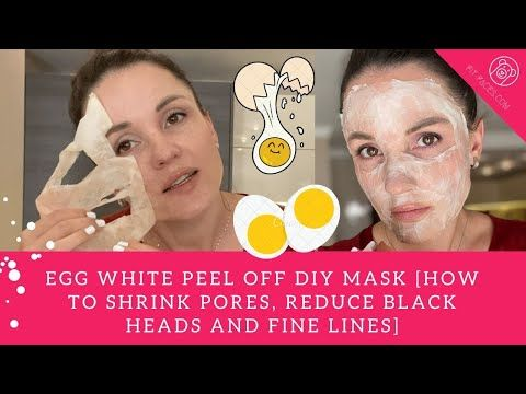 Photo of Egg White Peel Off DIY Mask [How to Shrink Pores & Reduce Fine Lines..  BEST After Face Yoga]