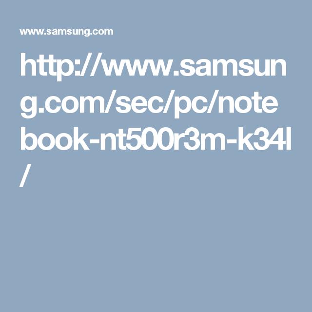 http://www.samsung.com/sec/pc/notebook-nt500r3m-k34l/