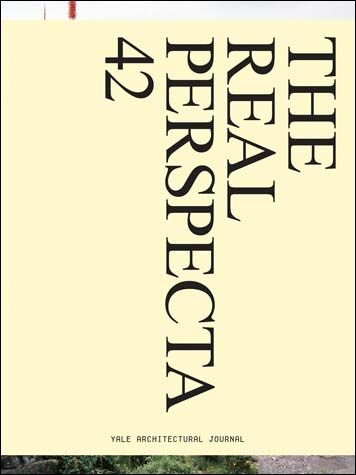 re reading perspecta the first fifty years of the yale architectural journal