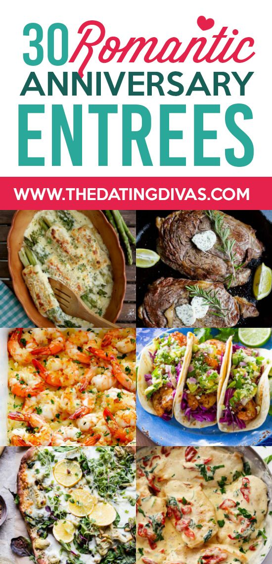 101 Anniversary Dinner Ideas For A Romantic Night In The Dating Divas Anniversary Dinner Recipes Romantic Meals Dinner Date Recipes
