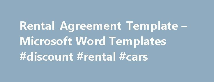 Rental Agreement Template u2013 Microsoft Word Templates #discount - microsoft rental agreement template