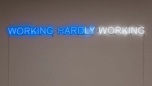 Working Hard Hardly Working By Kelly Mark N E O N Neon Signs