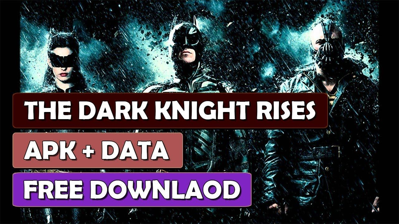 the dark knight rises full game download