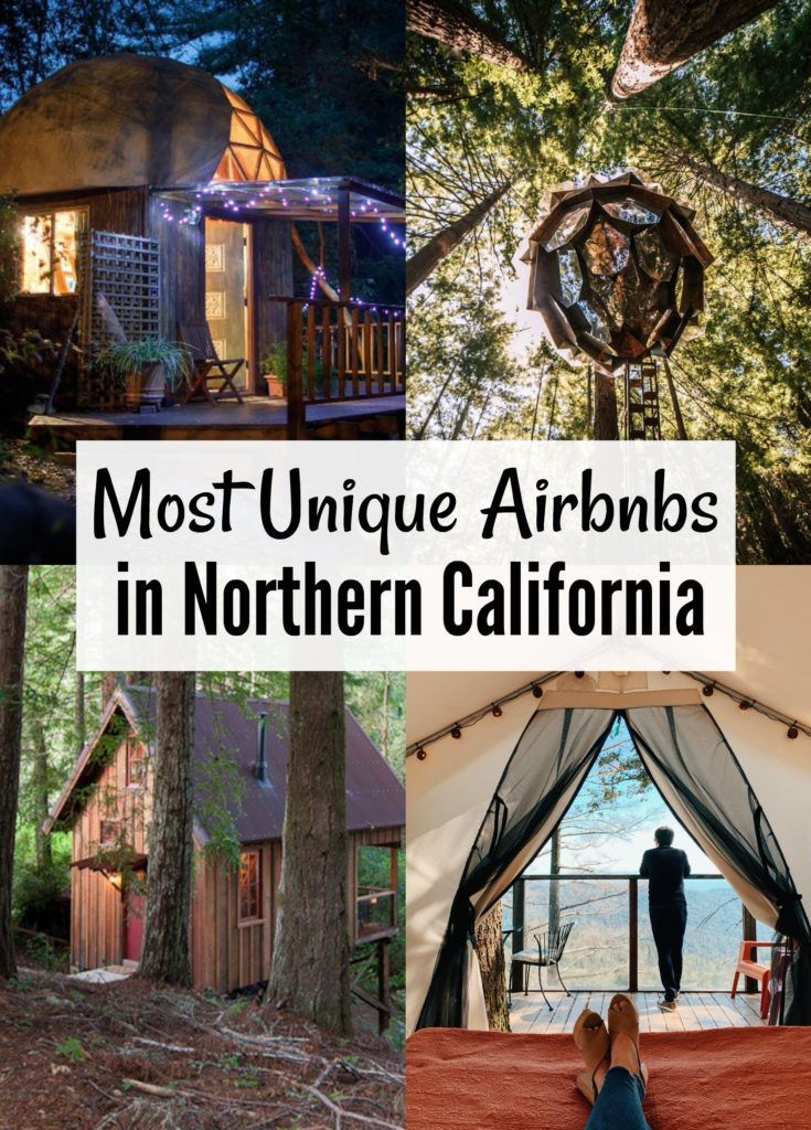 The most unusual, whimsical and creative Airbnbs in Northern California. Stay in a treehouse, geodesic dome, houseboat or yurt!  #Airbnb #Travel #California #Treehouse #Yurt #Glamping