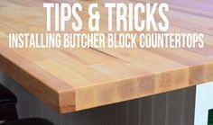 Tips & Tricks on Installing Butcher Block Countertops