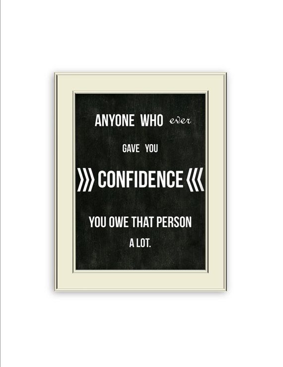 Audrey Hepburn Quote Confidence Art Print Chalkboard Style Background Black And White Home Decor Audrey Hepburn Quotes Quotes Super Quotes