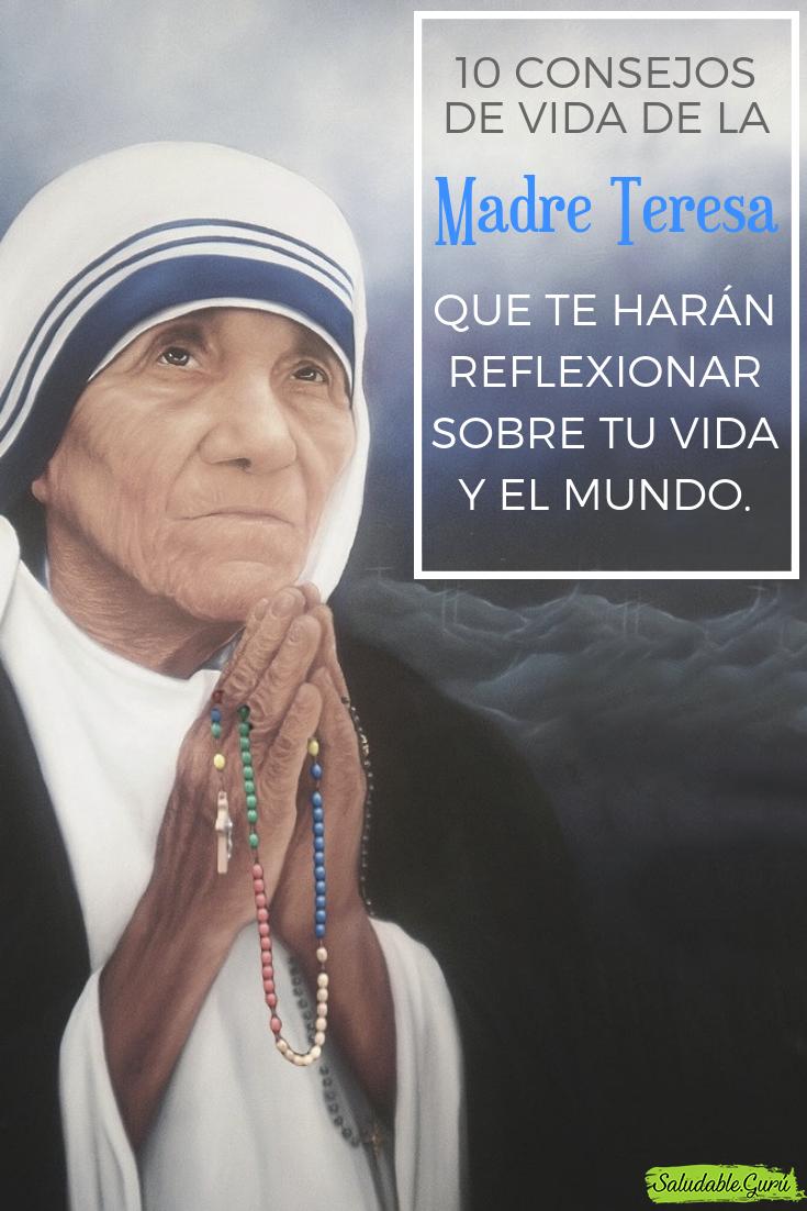 10 Consejo De Vida De La Madre Teresa Que Te Harán Reflexionar Sobre