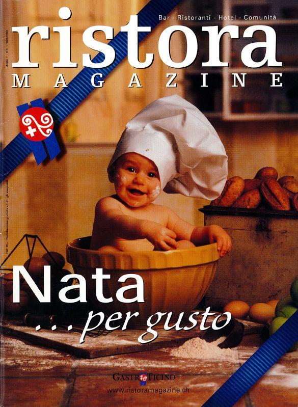 La prima copertina di Ristora Magazine, primo trimestre 2003.  food , wine, enogastronomia, ricette , Ristora Magazine, ristorazione, rivista,   http://www.ristoramagazine.ch/