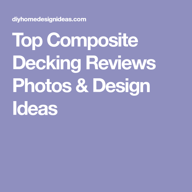Top Composite Decking Reviews Photos & Design Ideas