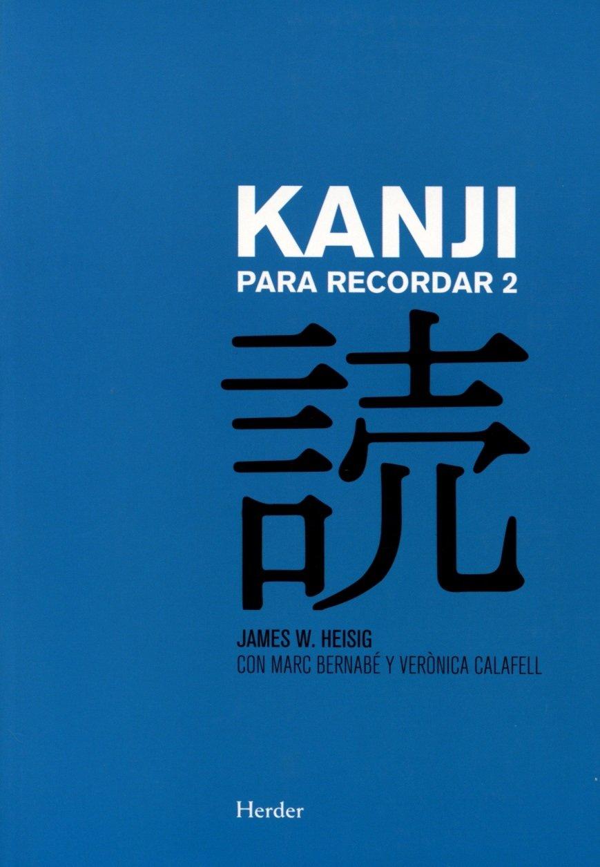 Kanji Para Recordar 2 Guía Sustemática Para La Lectura De Los Caracteres Japoneses Amazon Es Heis Palabras Japonesas Palabras En Japones Vocabulario Japones