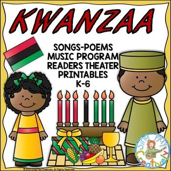 Kwanzaa Songs, Poems, Readers Theater or Music Program and ...
