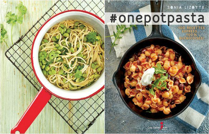 One Pot Pasta Des Recettes Simples Et Delicieuses En 2020 Recette Recette Simple Cuisine