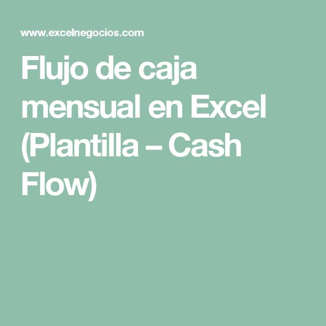 Flujo de caja mensual en Excel (Plantilla – Cash Flow) | Excel ...