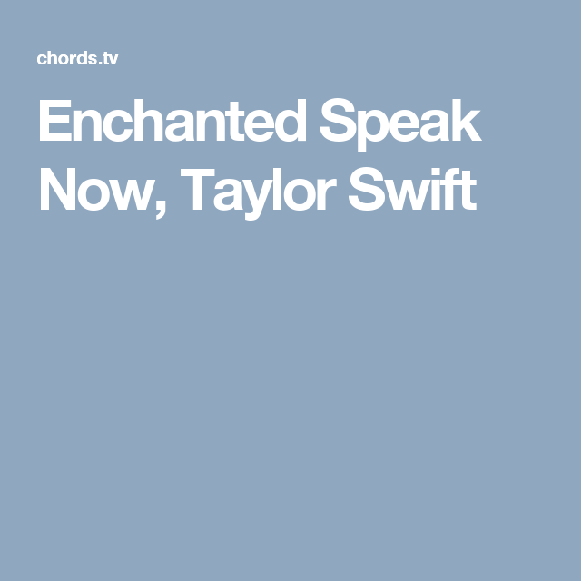 Enchanted Speak Now Taylor Swift Guitar Pinterest Enchanted