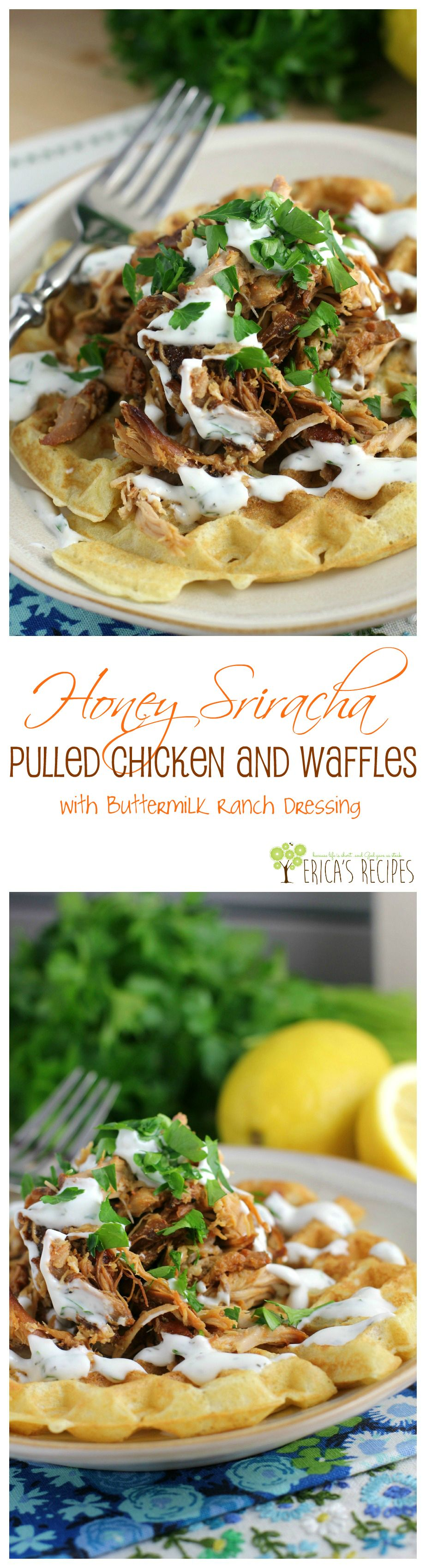 Honey Sriracha Pulled Chicken and Waffles with Buttermilk Ranch Dressing from EricasRecipes.com