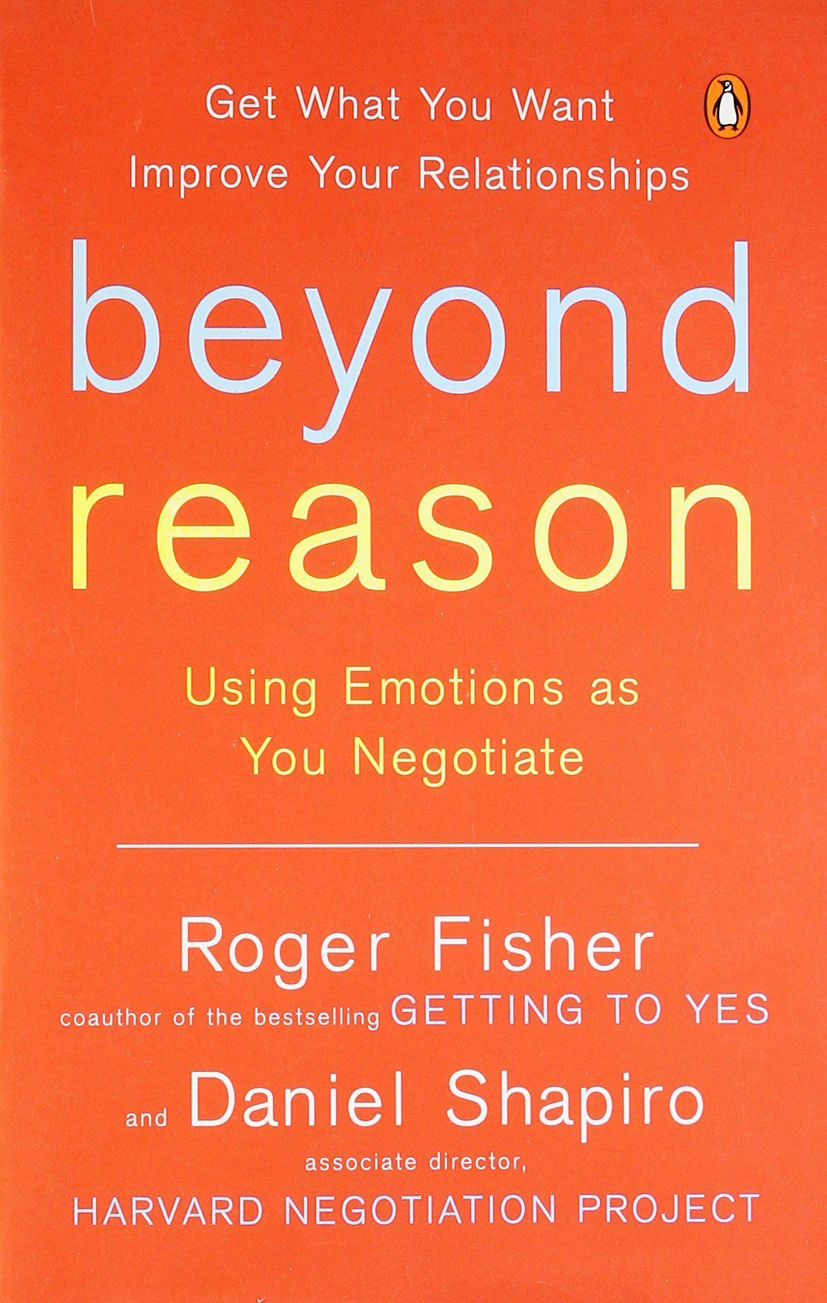 Fisher Roger And Daniel Shapiro Beyond Reason Using
