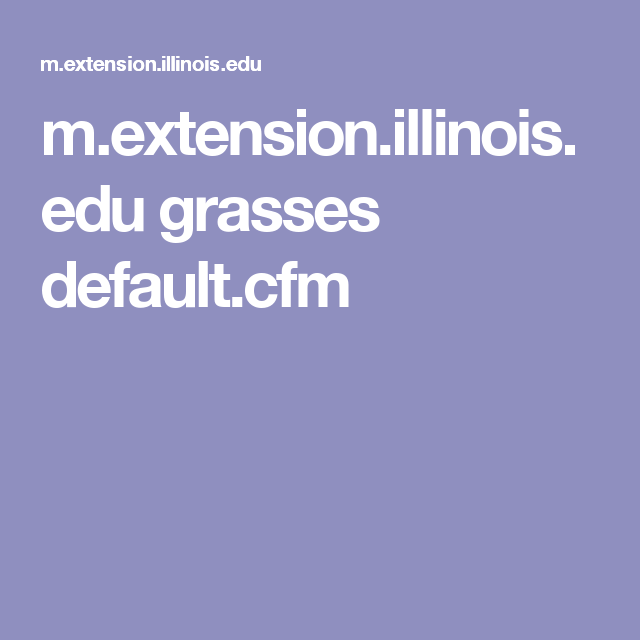 m.extension.illinois.edu grasses default.cfm