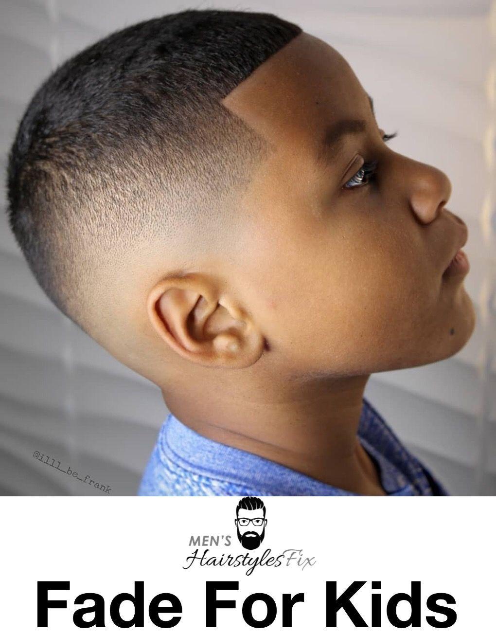 Fade For Kid Menshaircutsfade Black Kids Haircuts Boys Haircuts Boys Fade Haircut
