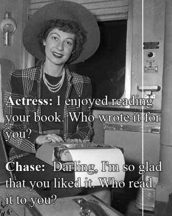 Ilka Chase's response to an anonymous actress...
