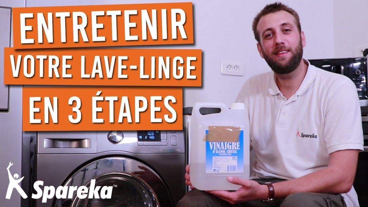 Comment Faire L Entretien De Votre Machine A Laver En 3 Etapes