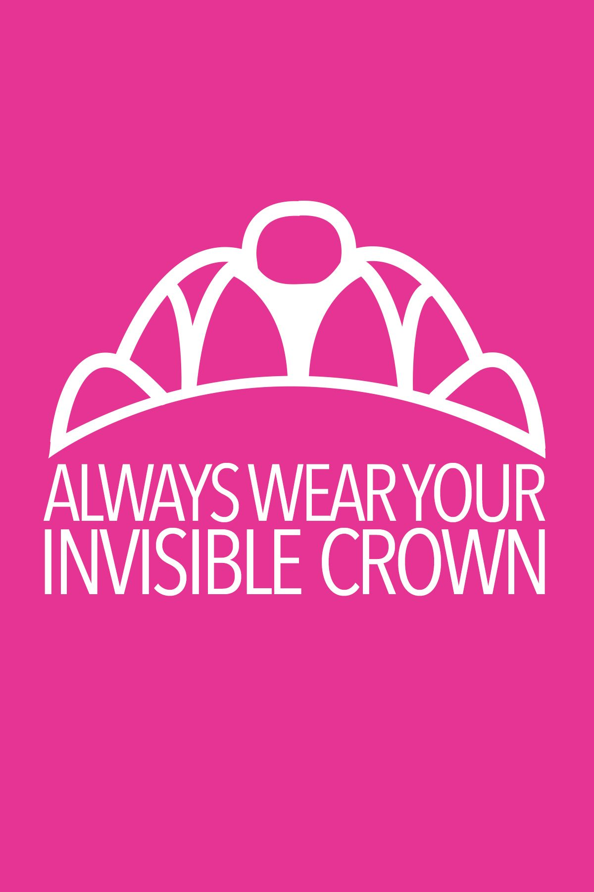 always wear your invisible crown! #promgirl247 [LS: graphic, simple, iconic / positive]