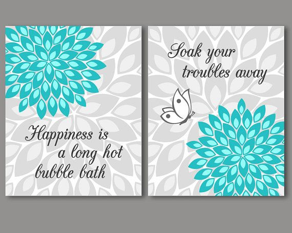 Turquoise And Grey Bathroom Wall Art Decor Set Of 2 Prints Bathroom Quotes Sayings Modern Bathroom Flower Burst Butterfly Prints In 2020 Turquoise Bathroom Decor Turquoise Bathroom Teal Bathroom Decor