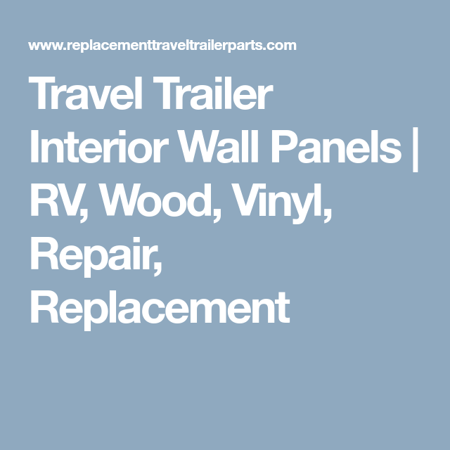 Travel Trailer Interior Wall Panels | RV, Wood, Vinyl