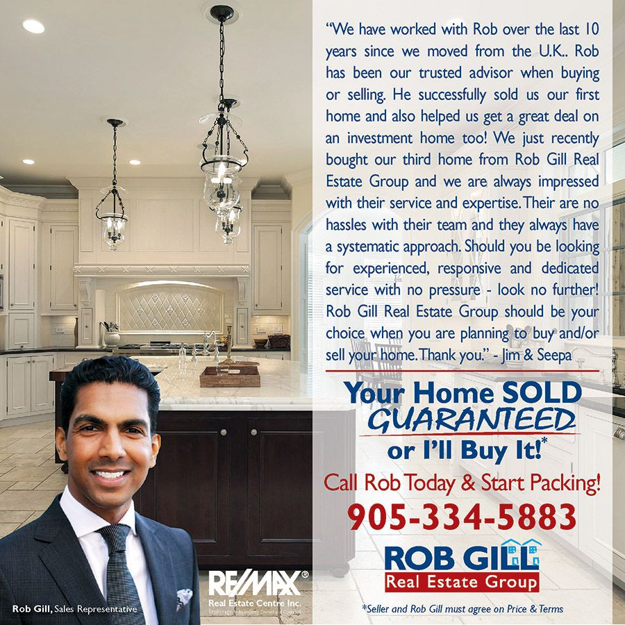 Don't Take Our Word For It! Hear It From Our Satisfied Clients! Your Home Sold Guaranteed or I'll Buy it!* To Discuss the Sale of Your Home Call Me at (905)-334-5883 (no obligation to list) and Start Packing! Or get a FREE report that details the inner workings of this exclusive offer at: www.RobsGuaranteedOffer.com *some conditions apply #robgill #robgillrealestate #robgillrealestategroup #buy #sell #homes #mississauga #peel #halton #squareone #realestate #remax