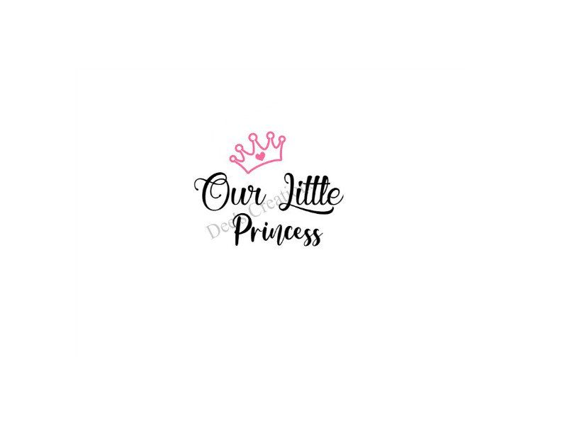 Our Little Princess Svg File Etsy In 2020 Little Princess Princess Svg File