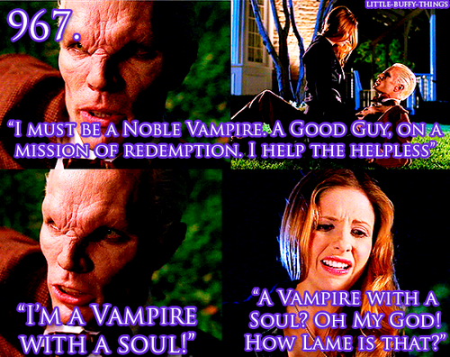"Tabula Rasa - ""A vampire with a soul?  Oh my God!  How lame is that?"""