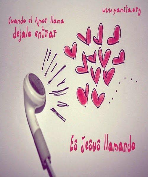 ¿Te llaman? No digas que no!...   #amor #llamada #jesus #amistad #corazones #rosa #pink #kiss #love