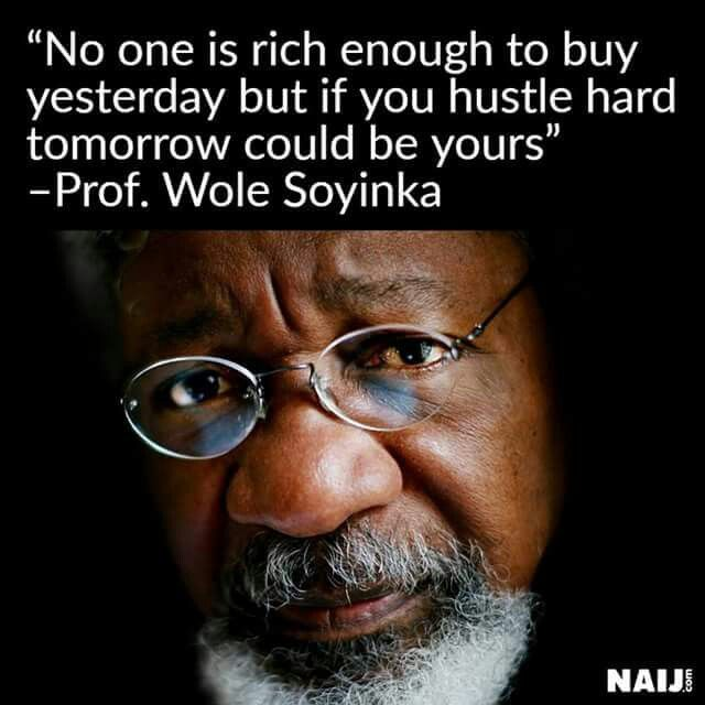 Prof Wole Soyinka | On Living Wisely | Inspiring quotes ...