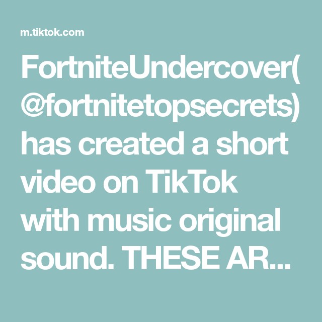 Fortniteundercover Fortnitetopsecrets Has Created A Short Video On Tiktok With Music Original Sound These Are So Cute In Game In 2020 The Originals Music Fortnite