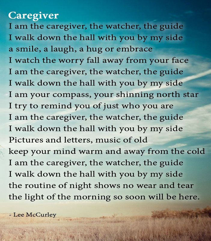 Poem Caregiver by Lee McCurley Caregiver quotes