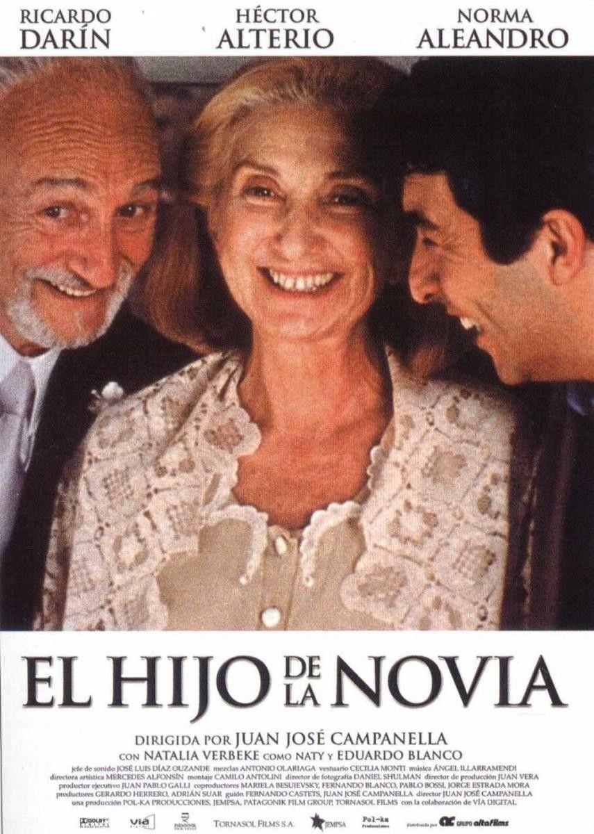 El Hijo De La Novia Es Una Pelicula Argentina Del Ano 2001 Dirigida Por Juan Jose Campanella Con Imagenes Peliculas Peliculas Cine Oscar Mejor Pelicula