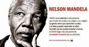 Resultado De Imagen Para No Ala Discriminacion Frases Nelson Mandela Frases De Nelson Mandela Pensamientos