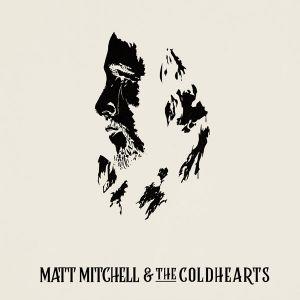 Matt Mitchell The Coldhearts St 2019 Disco Portadas De Discos Portadas