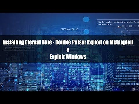 1) Exploit Windows using Eternalblue & Doublepulsar (NSA Hacking