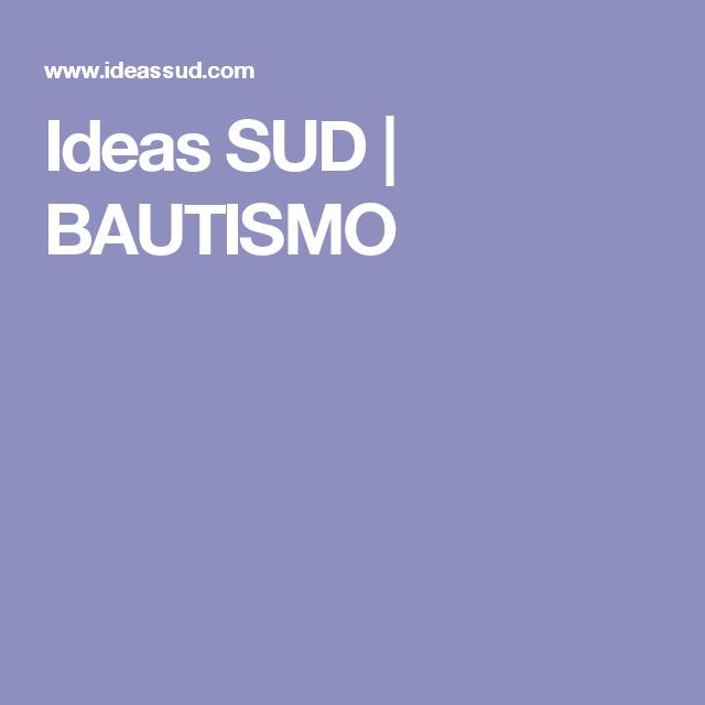 Ideas SUD | BAUTISMO